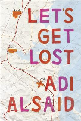 Let's Get Lost By Alsaid, Adi