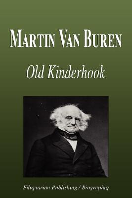 a biography of martin van buren the eighth president of the united states Martin van buren martin van buren was the eighth president of the united states a founder of the democratic party, he served in a number of senior roles, including eighth vice president and tenth secretary of state , both under andrew jackson.